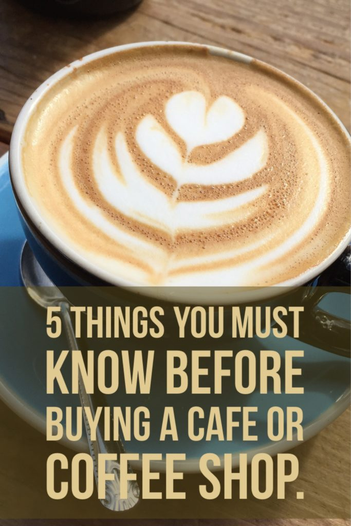 A few things you must know before buying a cafe or coffee shop the establish if the caf is being run efficiently fandeluxe Image collections